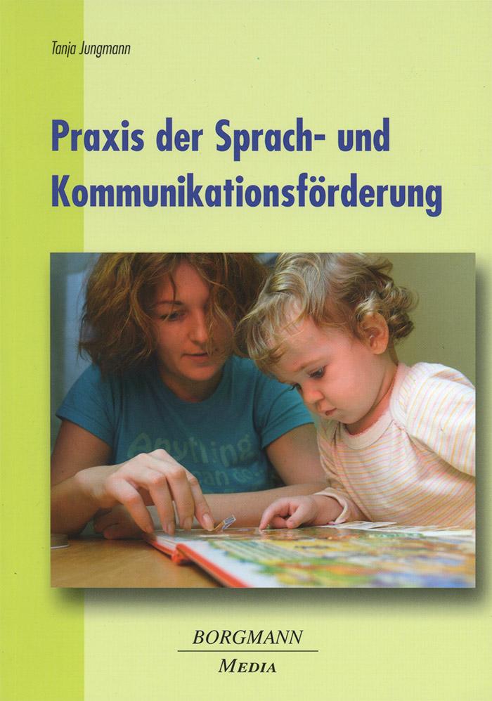 Jungmann-Tanja_Praxis-der-Sprach-und-Kommunikationsfoerderung