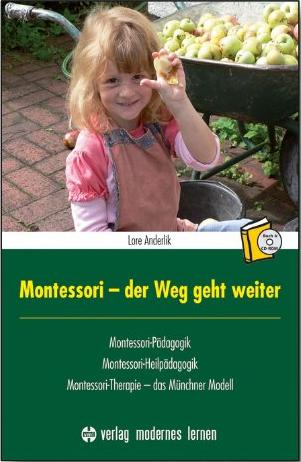 Anderlik Lore: Montessori – der Weg geht weiter