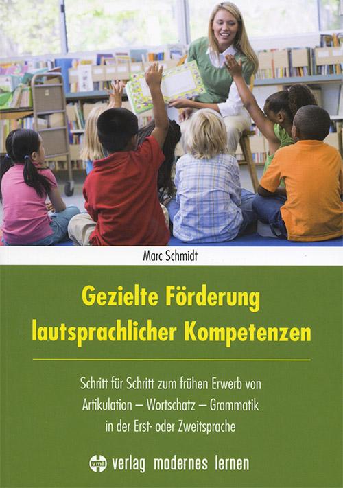 Schmidt-Marc_Gezielte-Foerderung-lautpsrachlicher-Kompetenzen