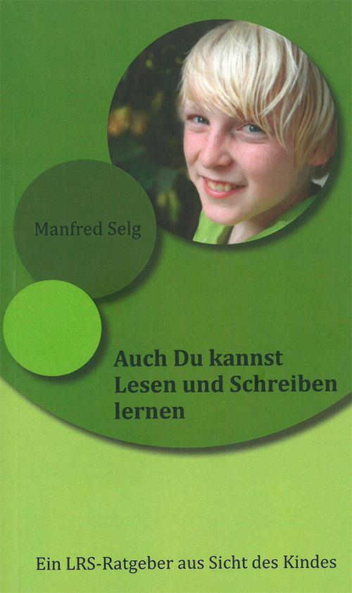 Selg-Manfred_Auch-du-kannst-Lesen-und-Schreiben_Cover